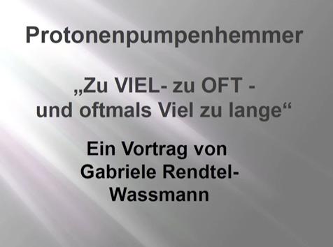Protonenpumpenhemmer – Vortrag von Gabi Wassmann